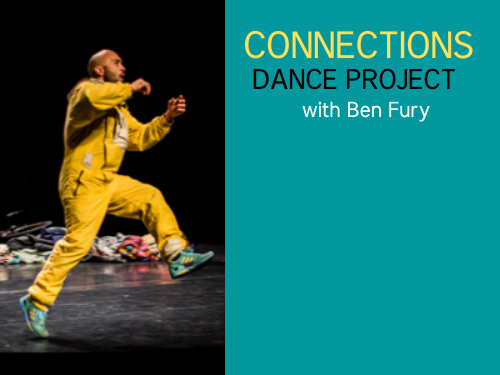 A picture of a man leaping forwards with the words Connections Dance Project with Ben Fury to the right on a turquoise panel