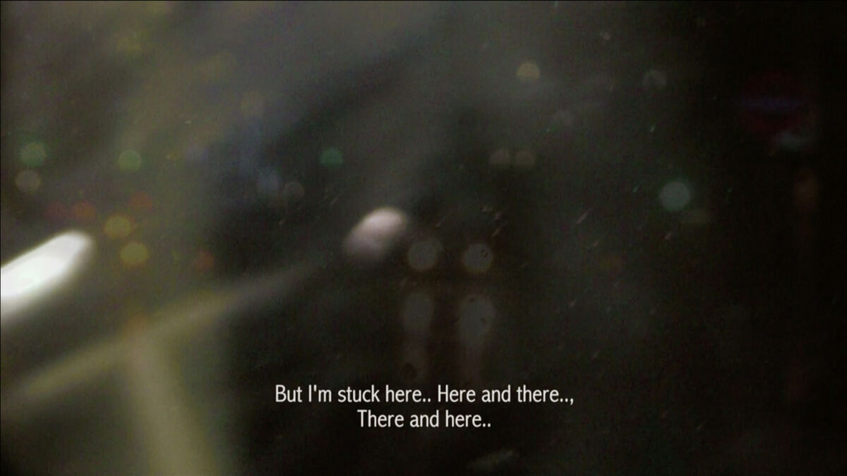 But I'm stuck here... Here and there..., There and here...